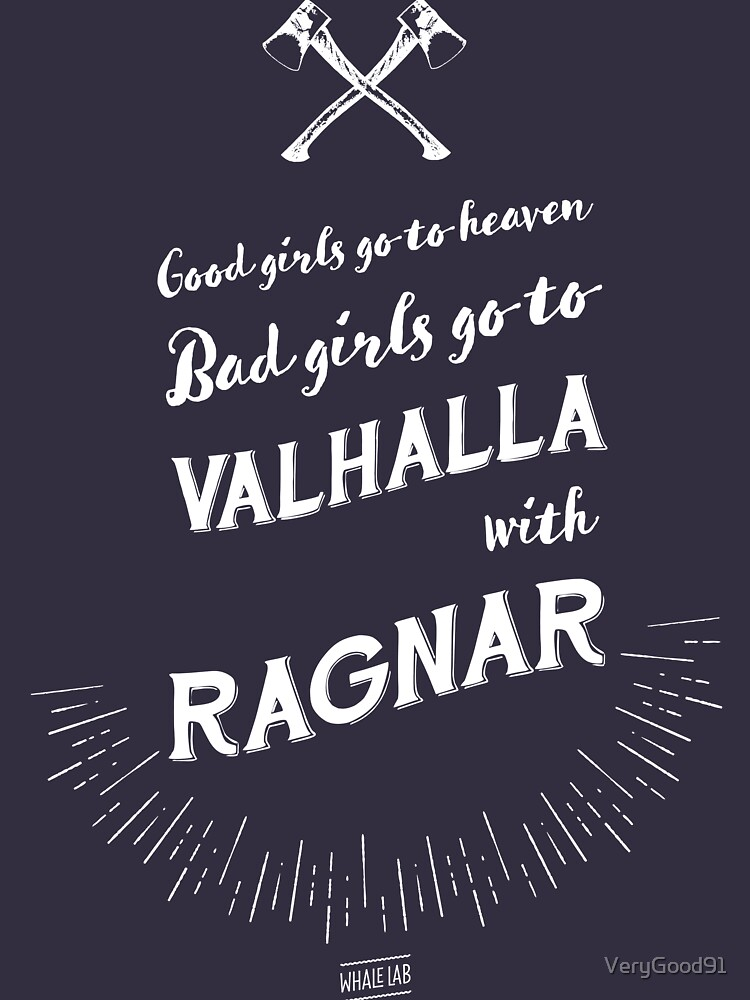 Bad girls go to Valhalla... with Ragnar! | Women's Fitted Scoop T-Shirt