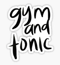Gym and Tonic Sticker