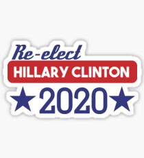 Re-Elect Hillary Clinton 2020 - Stars Sticker