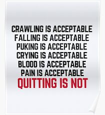 Crawling Is Acceptable Gym Quote Poster