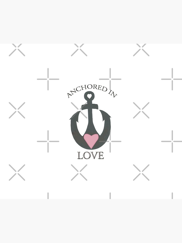 Anchor Your Live with Love by JenniferHillman