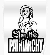 Slay the Patriarchy Poster