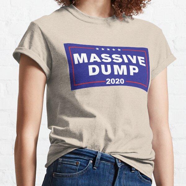 MAGA Massive Dump Political Campaign WTFBrahh Classic T-Shirt