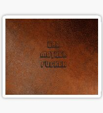 BAD MOTHER FUCKER Leather 2 Sticker