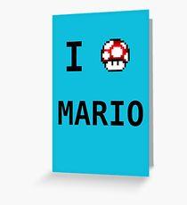 I Love Mario  Greeting Card