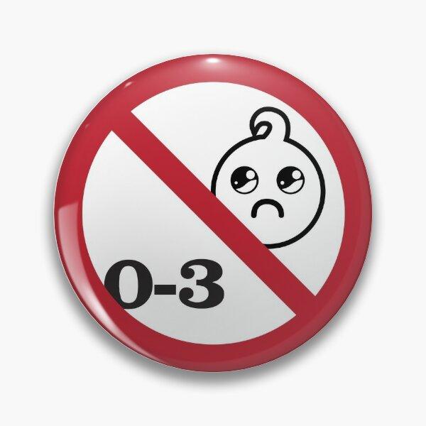 No Babies Pin