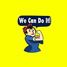 We Can Do It! by Chris Bryer