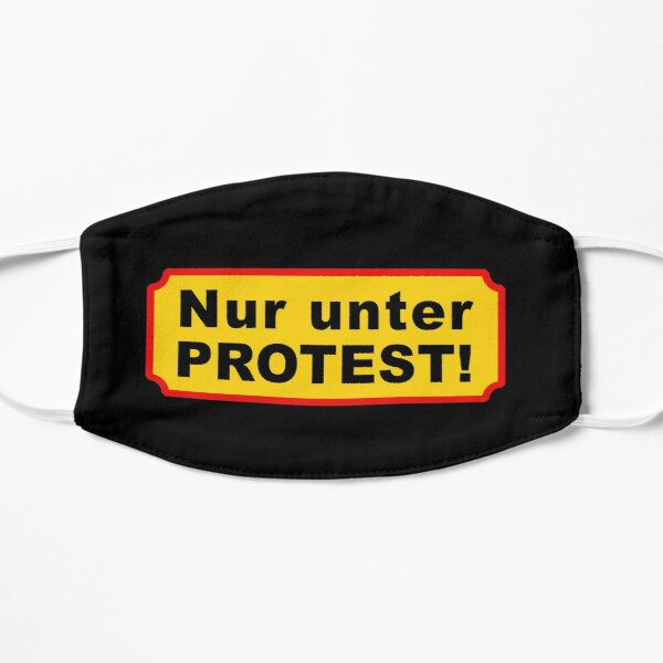 ONLY UNDER PROTEST! Covid mask compulsion Mask
