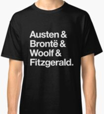 Classic Literature Authors - White Helvetica (Austen and Bronte and Woolf and Fitzgerald) Classic T-Shirt