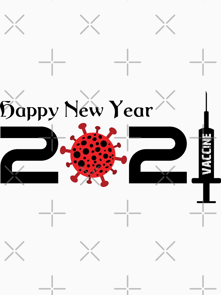 Happy New Year Vaccine by mickydee.com by MickyDeeTees