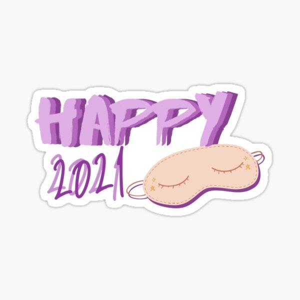 Happy 2021 Sticker