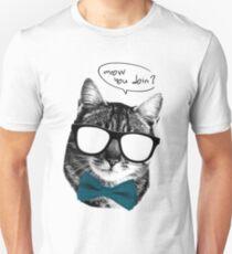 Meow you doin? T-Shirt