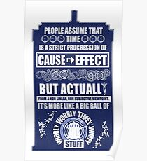 Doctor Who - Blink - People assume that time is a strict progression of cause to effect Poster