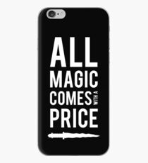 All Magic comes with a Price iPhone Case