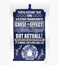Doctor Who - Blink - People assume that time is a strict progression of cause to effect (WoodTexture) Poster