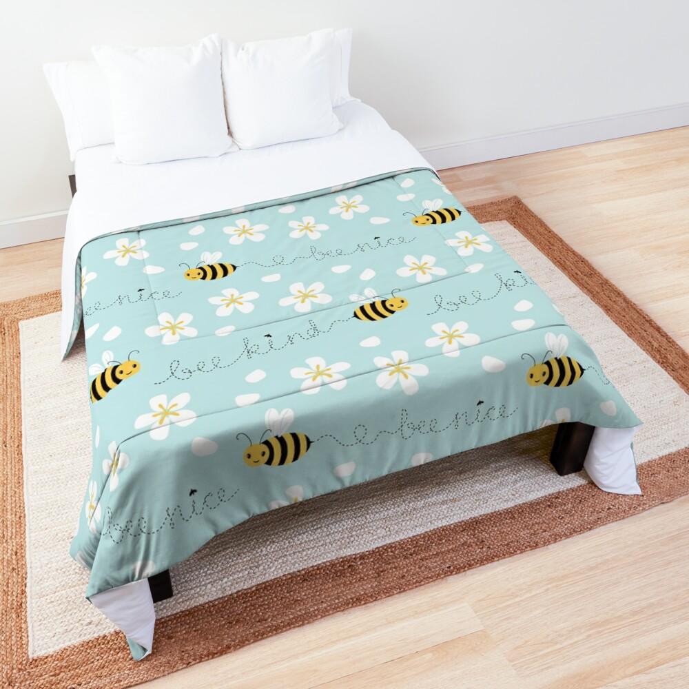 Bee nice, Bee kind Comforter