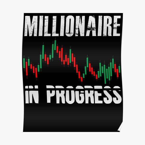 Millionaire In Progress | Daytrader Trader Trading Póster