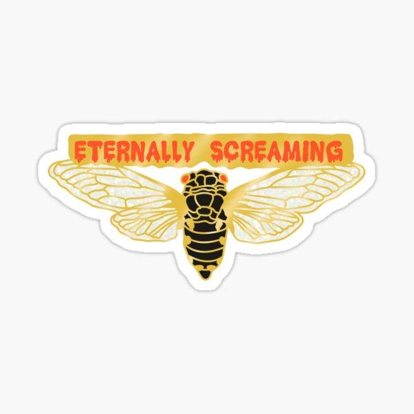 Eternally Screaming Cicada Sticker