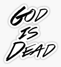 God Is Dead  Sticker