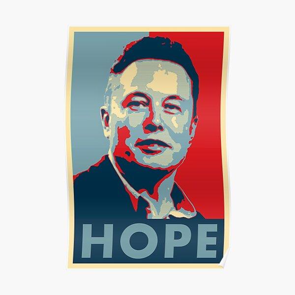 Elon Musk Hope Poster