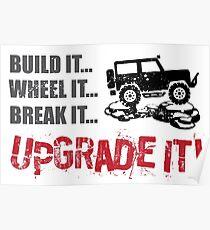 Build it... Wheel it... Break it... Upgrade It! Poster