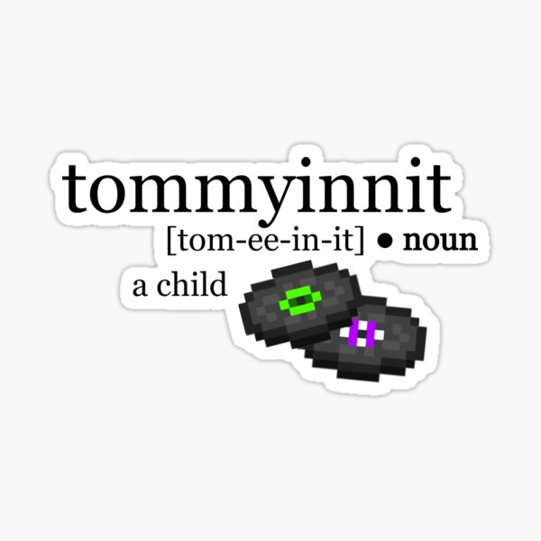tommyinnit definition Sticker
