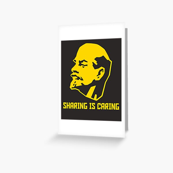 Sharing is Caring - Communist Lenin Greeting Card