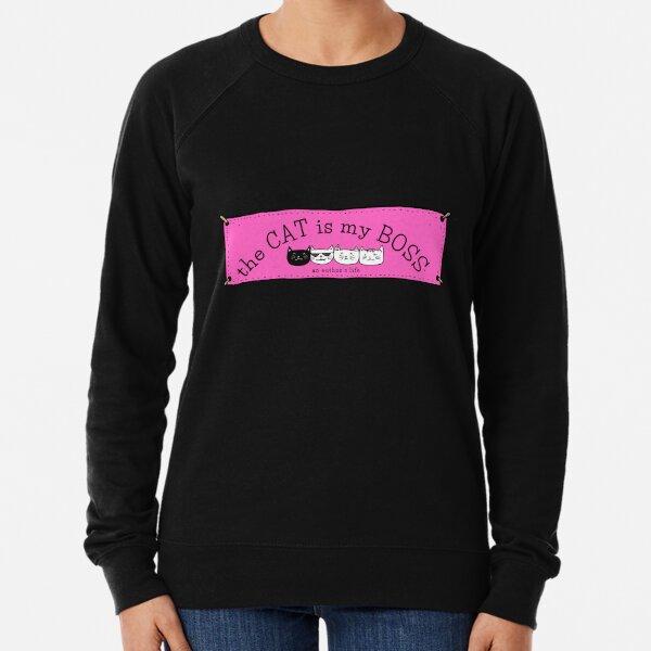 The CAT is my BOSS — an author's life! Lightweight Sweatshirt