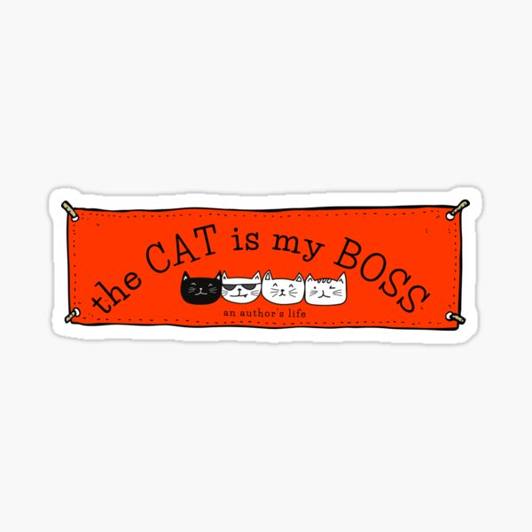 The CAT is my BOSS — an author's life! (red) Sticker