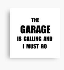 Garage Calling Canvas Print