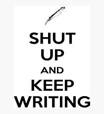 Keep Writing #1 Photographic Print