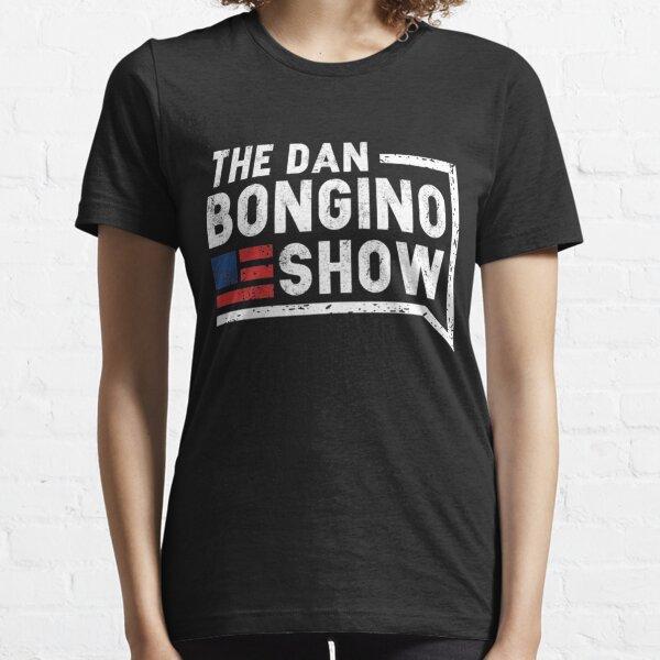 The Dan Bongino show Essential T-Shirt