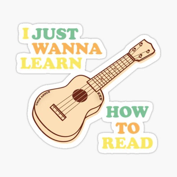 I Just Wanna Learn How To Read Unus Annus Sticker