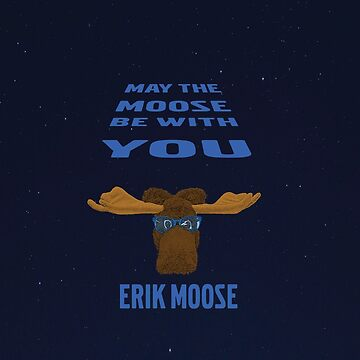May the Moose be with You by Stinky1138