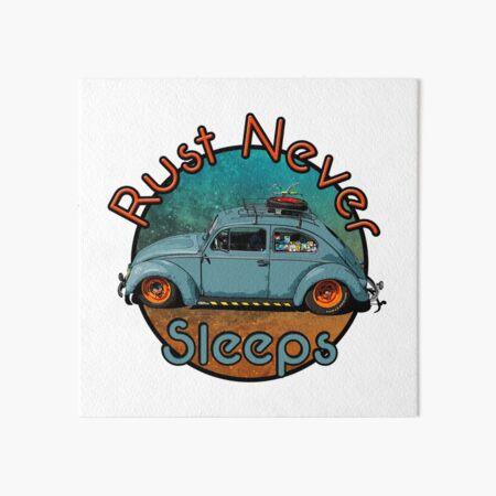 rust never sleeps Art Board Print