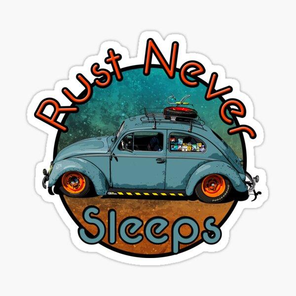 rust never sleeps Sticker