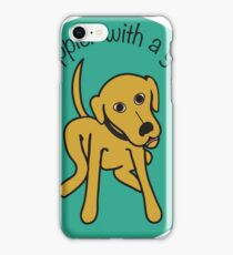Life is happier with a yellow dog iPhone Case/Skin