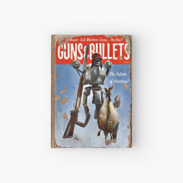 Guns and Bullets (The Future of Hunting?) Hardcover Journal