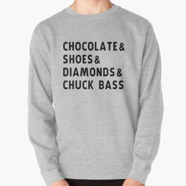 chocolate, shoes, diamonds, chuck bass Pullover Sweatshirt