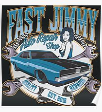 FAST JIMMY AUTO REPAIR SHOP Poster