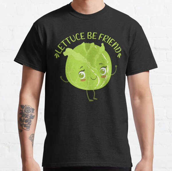 Lettuce be friend Kawaii cabbage Classic T-Shirt