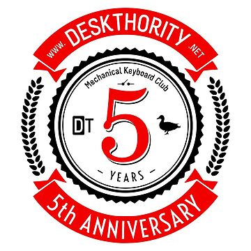 Deskthority 5th Anniversary by deskthority