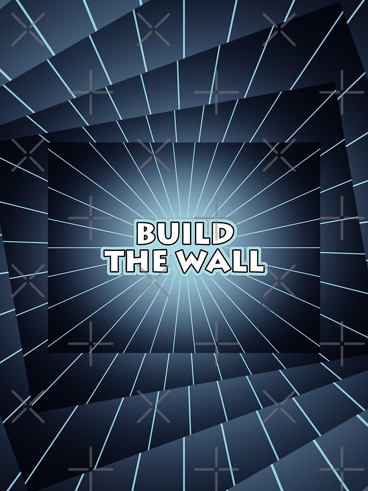 Build The Wall by morningdance