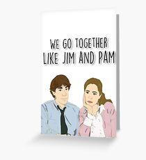 Wir gehen zusammen wie Jim und Pam Grußkarte