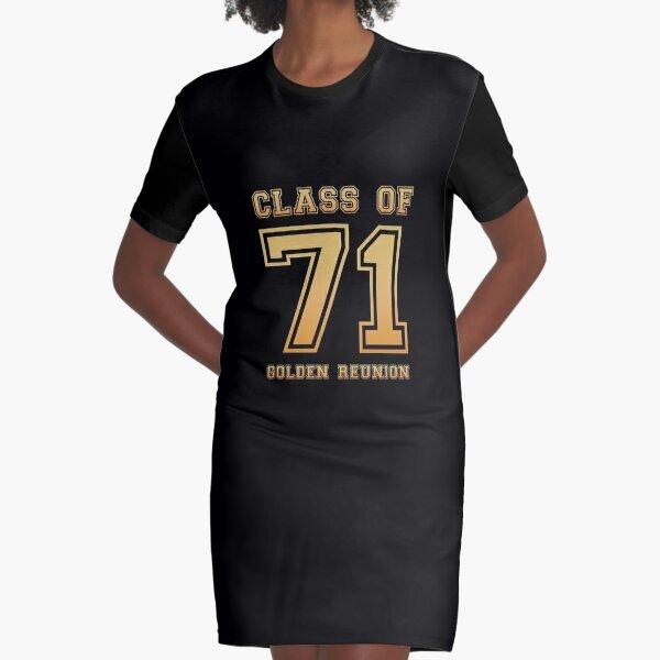 Class of 71 1971 class reunion 50th golden reunion Graphic T-Shirt Dress