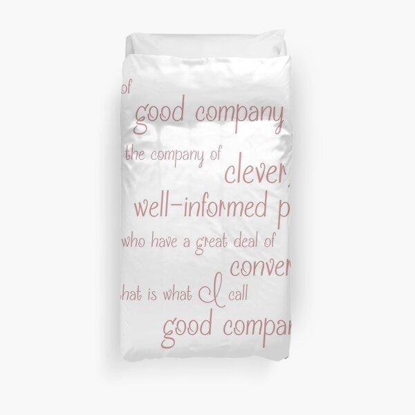 Jane Austen Persuasion Quote, Good Company Duvet Cover
