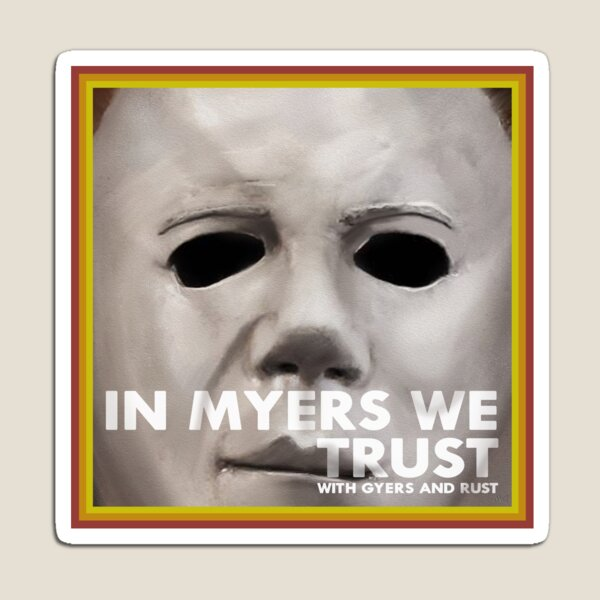 In Myers We Trust Magnet