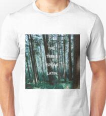 The Trees Speak Latin - The Raven Cycle Unisex T-Shirt