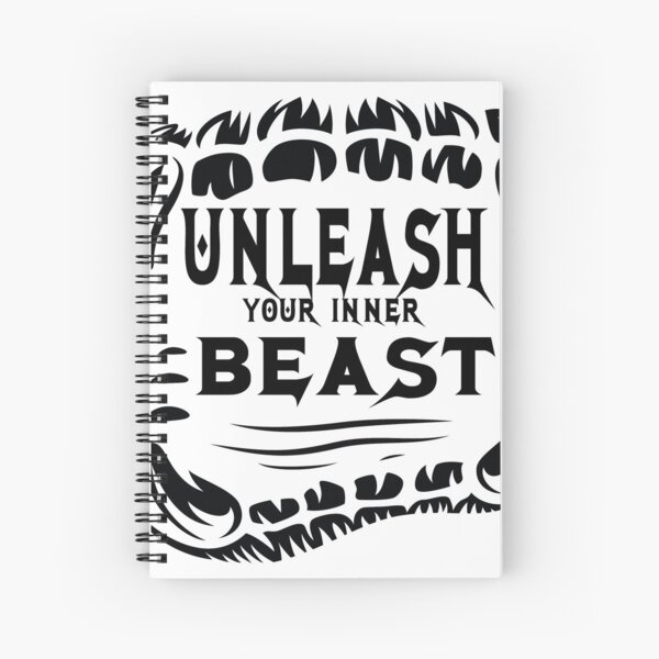 UNLEASH YOUR INNER BEAST Cahier à spirale
