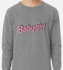 323089465 Babygirl Sweatshirts & Hoodies | Redbubble